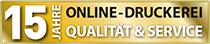 15 Jahre Online-Druckerei Qualität & Service